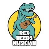 REX NEEDS MUSICIAN